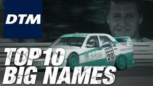 10 big Names in DTM